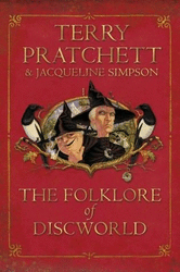 Terry Pratchett & Jacqueline Simpson: The Folklore of Discworld